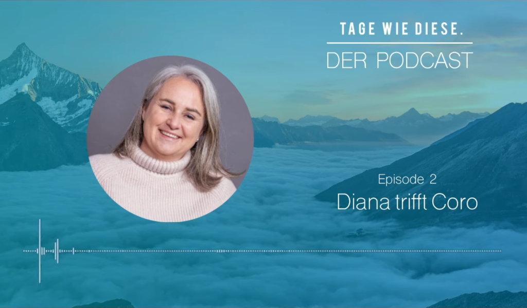 TWD Podcast || Episode 2 || Diana trifft Coro